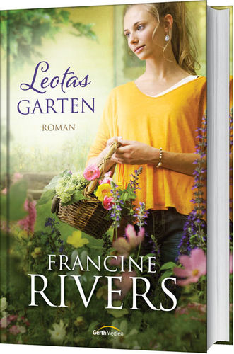 Leotas Garten (Francine Rivers)