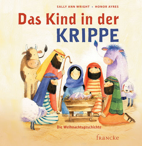 Das Kind in der Krippe (v. Sally Ann Wright & Honor Ayres)