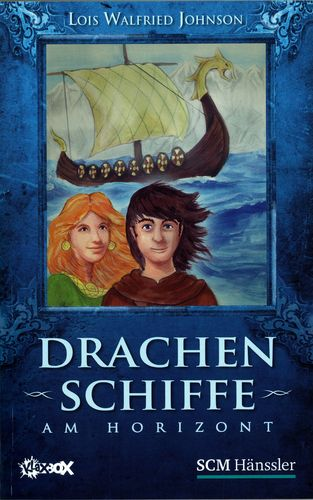 Drachenschiffe am Horizont (Lois Walfried Johnson)