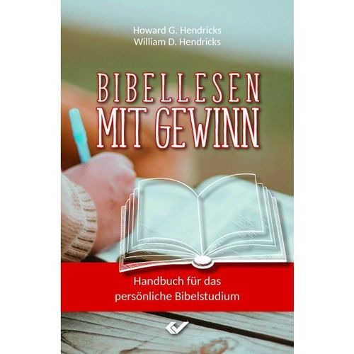 Bibellesen mit Gewinn (Howard & William Hendricks)